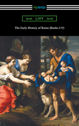 The Early History of Rome (Books I-V)