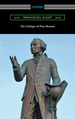 The Critique of Pure Reason (translated by J. M. D. Meiklejohn)