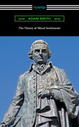 The Theory of Moral Sentiments (with an introduction by Herbert W. Schneider)