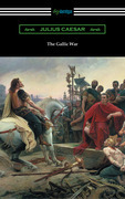 The Gallic War (translated by W. A. MacDevitte with an introduction by Thomas De Quincey)