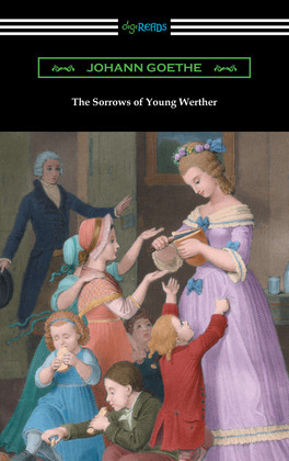 The Sorrows of Young Werther (translated by R. D. Boylan)