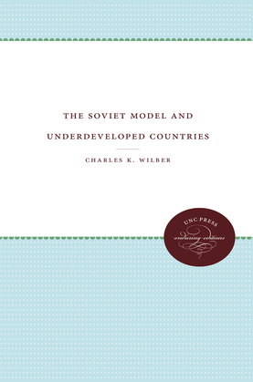 The Soviet Model and Underdeveloped Countries