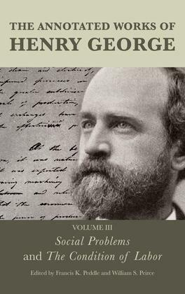 The Annotated Works of Henry George