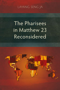 The Pharisees in Matthew 23 Reconsidered