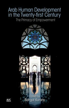 Arab Human Development in the Twenty-first Century