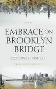 Embrace on Brooklyn Bridge
