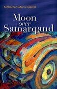 Moon over Samarqand