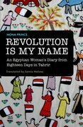 Revolution Is My Name