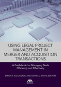 Using Legal Project Management in Merger and Acquisition Transactions