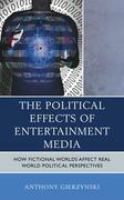 The Political Effects of Entertainment Media
