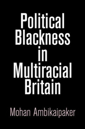 Political Blackness in Multiracial Britain