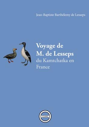 Voyage de M. de Lesseps