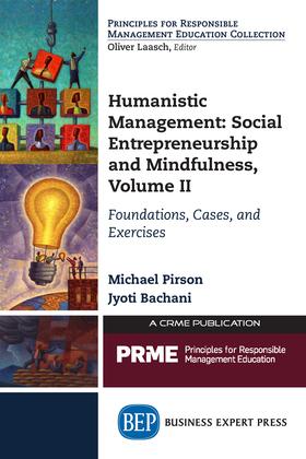 Humanistic Management: Social Entrepreneurship and Mindfulness, Volume II