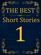 The Best Short Stories - 1