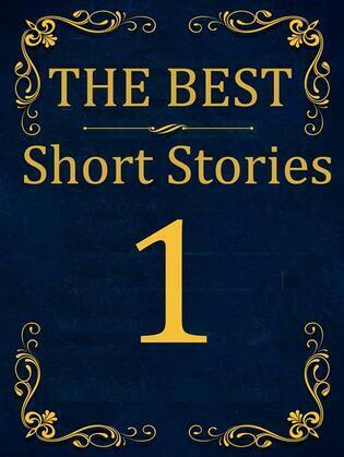The Best Short Stories - 1