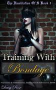 Training With Bondage
