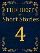 The Best Short Stories - 4