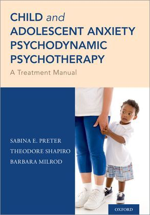 Child and Adolescent Anxiety Psychodynamic Psychotherapy