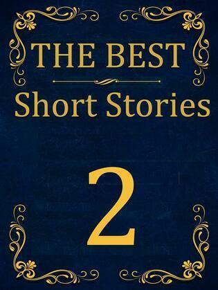 The Best Short Stories - 2