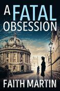 A Fatal Obsession (Ryder and Loveday, Book 1)
