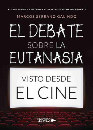 El debate sobre la eutanasia visto desde el cine