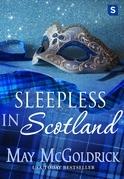 Sleepless in Scotland