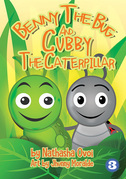 Benny the Bug and Cubby the Caterpillar