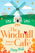 The Windmill Café: Autumn Leaves (The Windmill Café, Book 2)