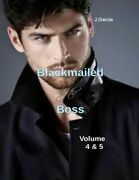 Blackmailed By the Boss Volume 4 & 5