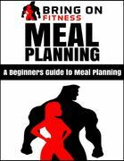 Meal Planning: A Beginners Guide to Meal Planning