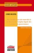 Andrei Shleifer - De l'inefficience des marchés à la théorie de l'origine légale des systèmes de gouvernance
