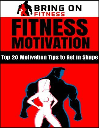 Fitness Motivation: Top 20 Motivation Tips to Get In Shape