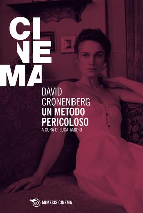 David Cronenberg. Un metodo pericoloso