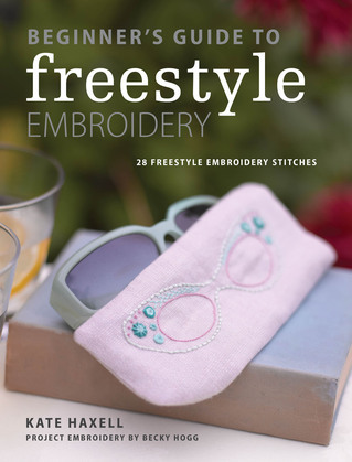 Beginner's Guide to Freestyle Embroidery