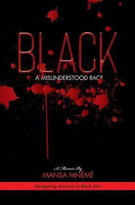 BLACK a Misunderstood Race