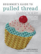 Beginner's Guide to Pulled Thread Embroidery