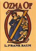 OZMA of OZ - Book 3 in the Books of Oz series