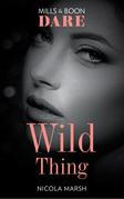 Wild Thing (Mills & Boon Dare) (Hot Sydney Nights)
