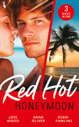 Red-Hot Honeymoon: The Honeymoon Arrangement / Marriage in Name Only? / The Honeymoon That Wasn't (Mills & Boon M&B)