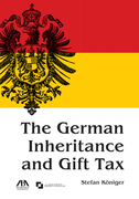 The German Inheritance and Gift Tax