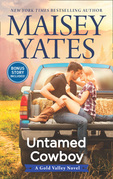 Untamed Cowboy (A Gold Valley Novel, Book 2)