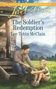 The Soldier's Redemption (Mills & Boon Love Inspired) (Redemption Ranch, Book 2)
