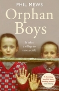 Orphan Boys - It Takes a Village to Raise a Child