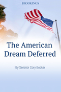 The American Dream Deferred