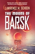 The Moons of Barsk