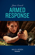 Armed Response (Mills & Boon Heroes) (Omega Sector: Under Siege, Book 5)