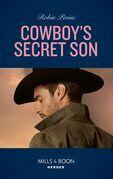 Cowboy's Secret Son (Mills & Boon Heroes)