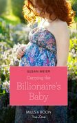 Carrying The Billionaire's Baby (Mills & Boon True Love) (Manhattan Babies, Book 1)