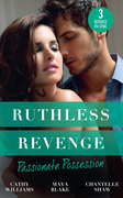 Ruthless Revenge: Passionate Possession: A Virgin for Vasquez / A Marriage Fit for a Sinner / Mistress of His Revenge (Mills & Boon M&B)