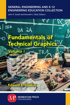 Fundamentals of Technical Graphics, Volume I